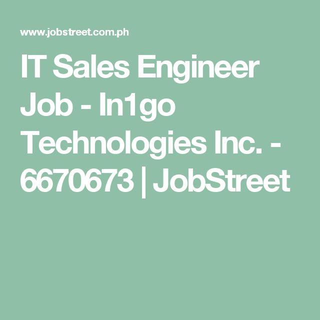 IT Sales Engineer Job - In1go Technologies Inc - 6670673 - sales engineer job description
