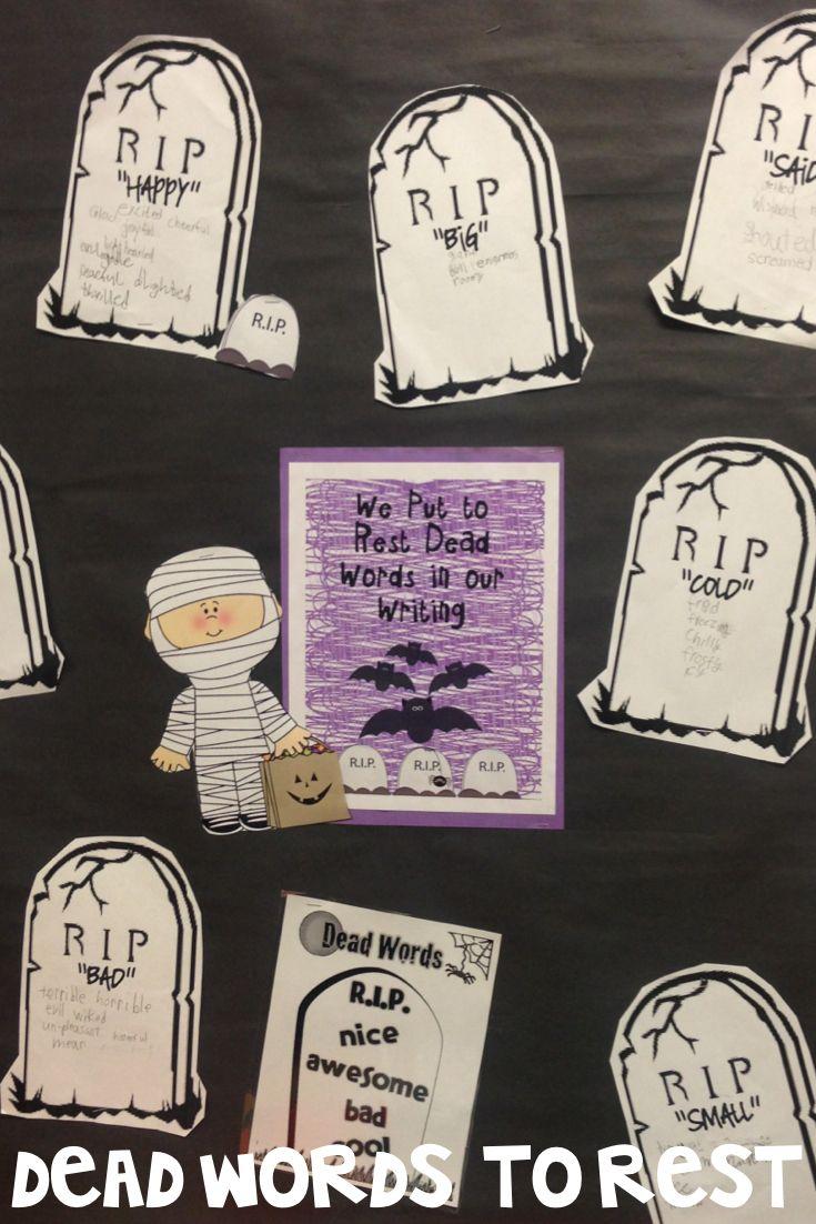 Dead words to rest-- word choice bulletin board-- FREEBIE