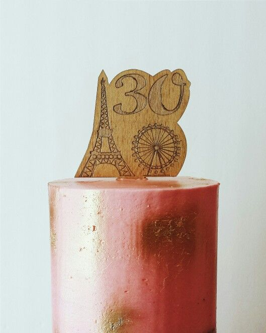 Travel. Birthday cake. Celebration. Pink. Paris. Woodburning. Gold. Birch+Baker