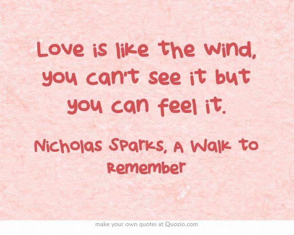 Nicholas Sparks Movie Quotes Quotesgram: A Walk To Remember Nicholas Sparks Quotes. QuotesGram