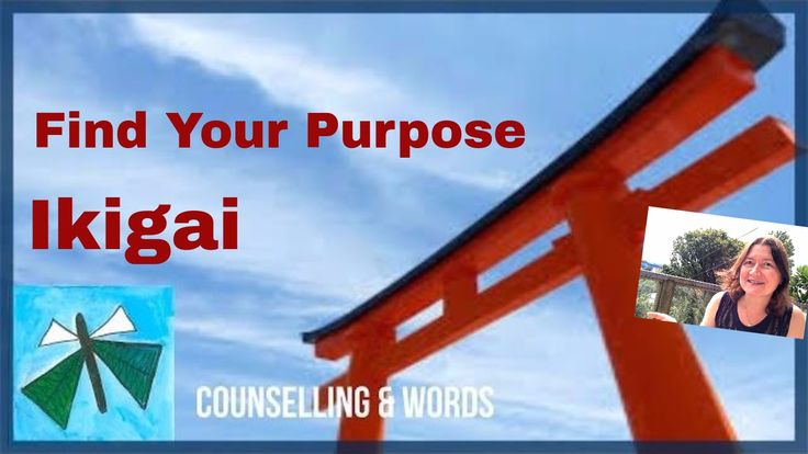 Ikigai - Why do you get up every morning? What's your purpose of life? F...