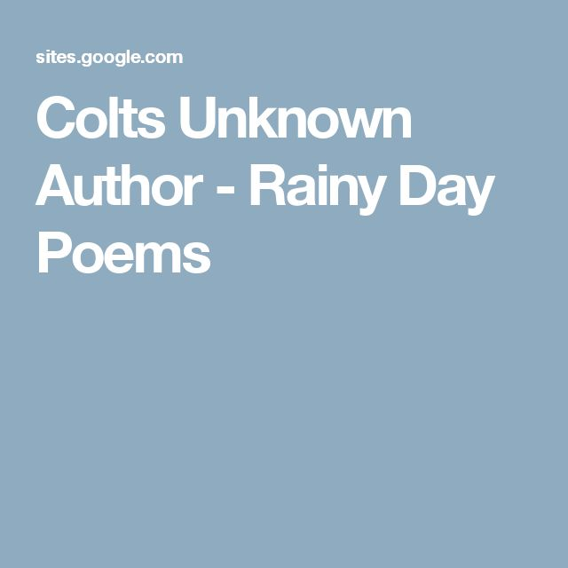 Colts Unknown Author - Rainy Day Poems