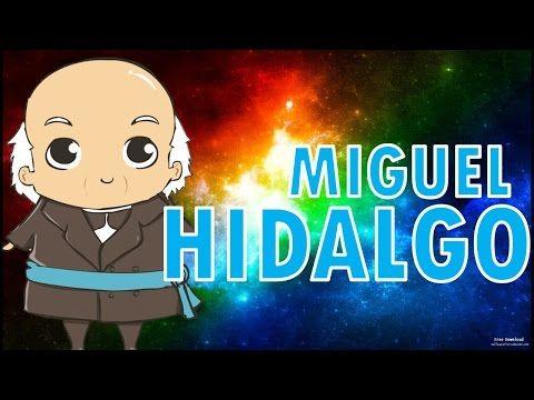 MIGUEL HIDALGO biografia para niños - YouTube