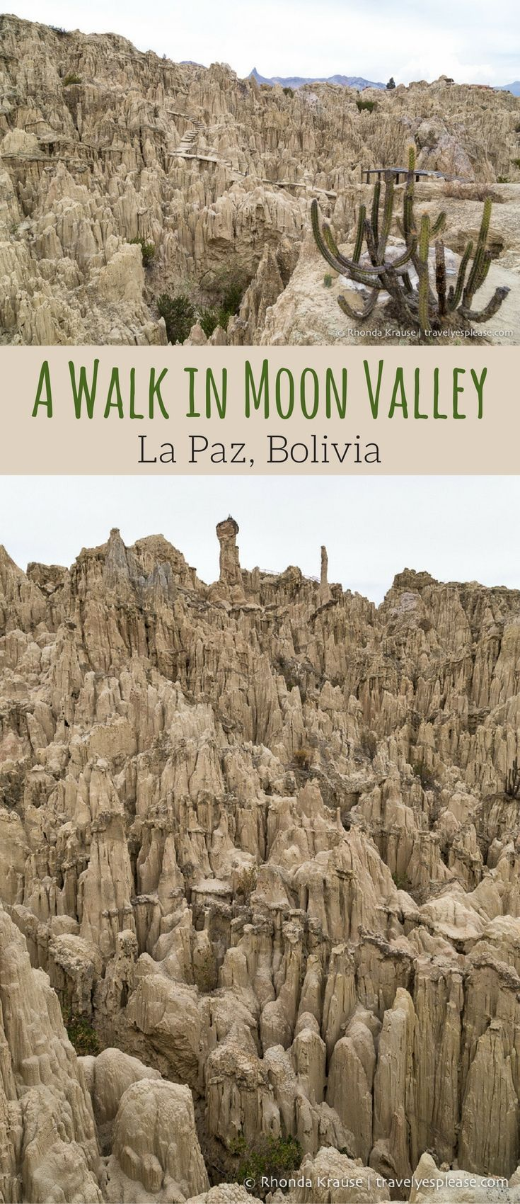 travelyesplease.com | A Walk in Moon Valley- La Paz, Bolivia (Blog Post) | South America