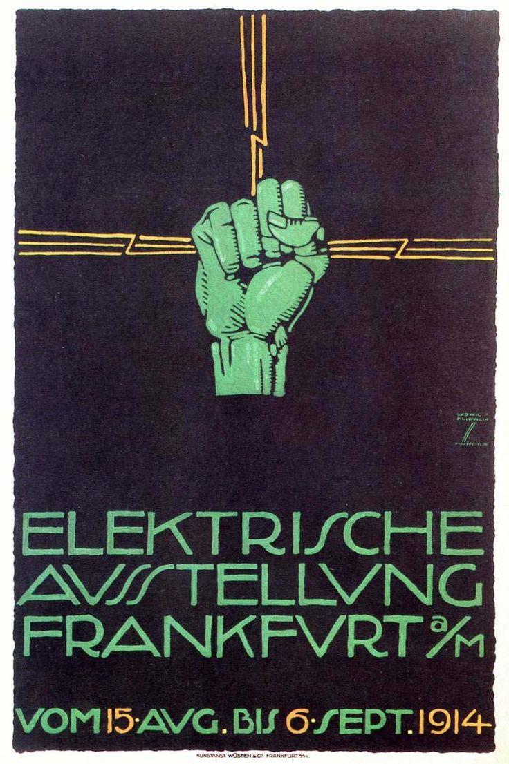 """Elektrische Ausstellung Frankfurt a/M"", (1914) - Illustration and Graphic by Ludwig Hohlwein (b.1874 - d.1949, Germany)."