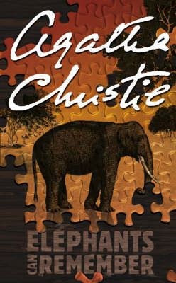 Elephants Can Remember - Agatha Christie Not one of her best but I really like the cover.