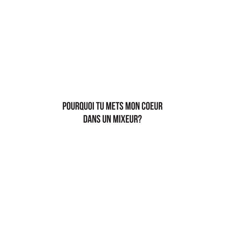 Pourquoi tu mets mon #coeur dans un mixeur? - #JaimeLaGrenadine