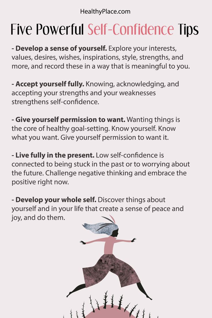 "Click to read the complete article. ""Self-confidence tips powerful ways to impact your thoughts about yourself and actions you take (or don't take) because of how you regard yourself exist because self-confidence isn't passive.""   www.HealthyPlace.com"