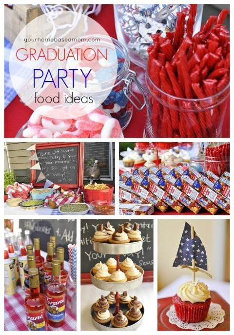 Graduation Party Food Ideas for the perfect graduation party  @yourhomebasedmom.com