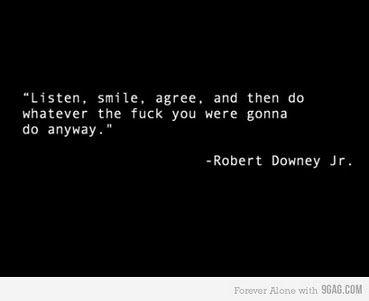 Funny Bitchy Quotes: Robert Downey Jr, Robertdowneyjr, Inspiration, Quotes, My Life, Funny, Nu'Est Jr, Living, I'M