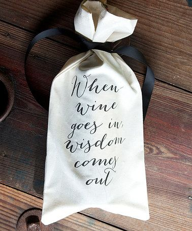 Love this 'Wisdom Comes Out' Wine Bag by IScreenYouScreen on #zulily! #zulilyfinds
