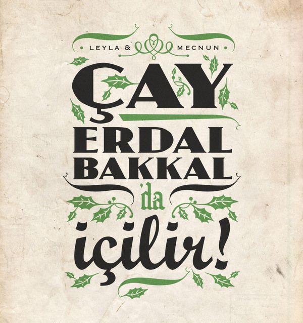Çay Erdal Bakkal'da içilir. Leyla ile Mecnun. Ozan Karakoç