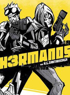 Yo ♥ Los Cómics: 2015 Yo ♥ Los Cómics: 2015 Este año H3rmanos: Novela gráfica mexicana de ciencia ficción cyberpunk de H.G. Santarriaga #novelagráfica #hgsantarriaga #santarriaga  #narrativagráfica #narrativagráficamexicana #novelagráficamexicana #cómicsmexicanos #santarriaga #hgsantarriaga #cyberpunk