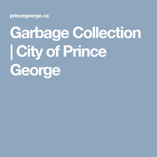 Garbage Collection | City of Prince George