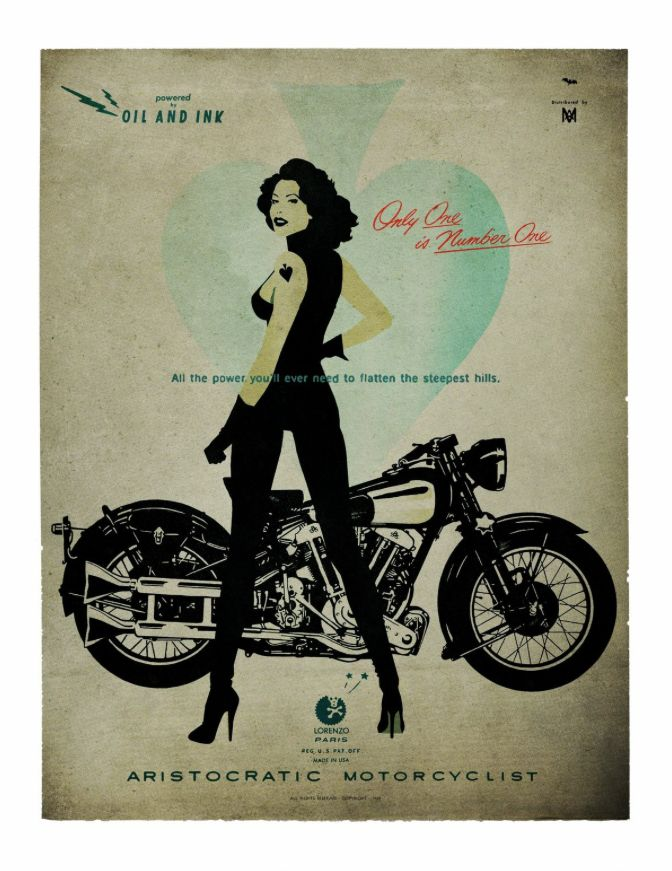 """aristocraticmotorcyclist: """" ARISTOCRATIC MOTORCYCLIST 'ONLY ONE IS NUMBER ONE' OIL AND INK special edition deluxeposter 100 Copy USA 17""""x22"""" & 69 copy Europa 60/80 6 SUPERDELUXE available all around..."""