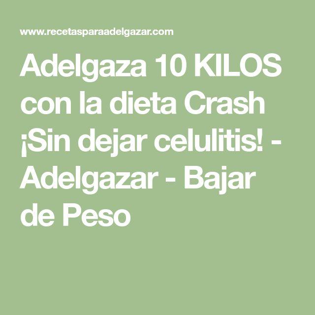 Adelgaza 10 KILOS con la dieta Crash ¡Sin dejar celulitis! - Adelgazar - Bajar de Peso
