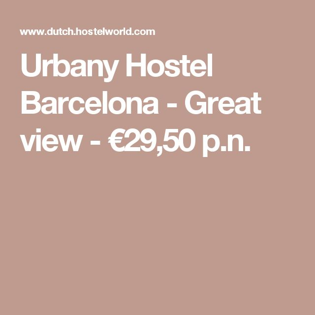 Urbany Hostel Barcelona - Great view - €29,50 p.n.