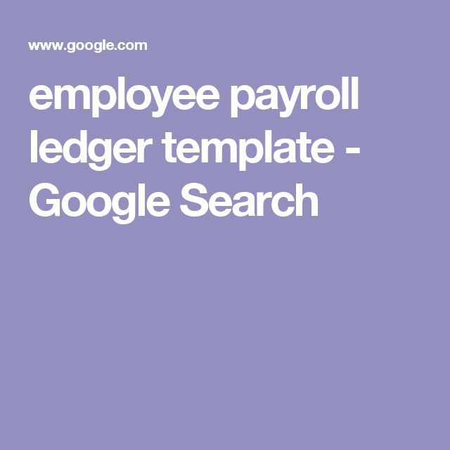 employee payroll ledger template - Google Search