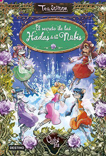 Tea Especial 3. El Secreto De Las Hadas De La Nubes (Libros especiales de Tea Stilton) de Tea Stilton http://www.amazon.es/dp/8408146882/ref=cm_sw_r_pi_dp_CLKtwb1KH9ANP