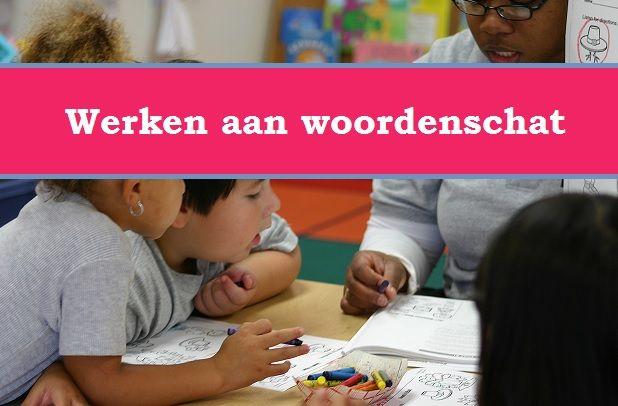 Werken aan woordenschat | Klas van juf Linda
