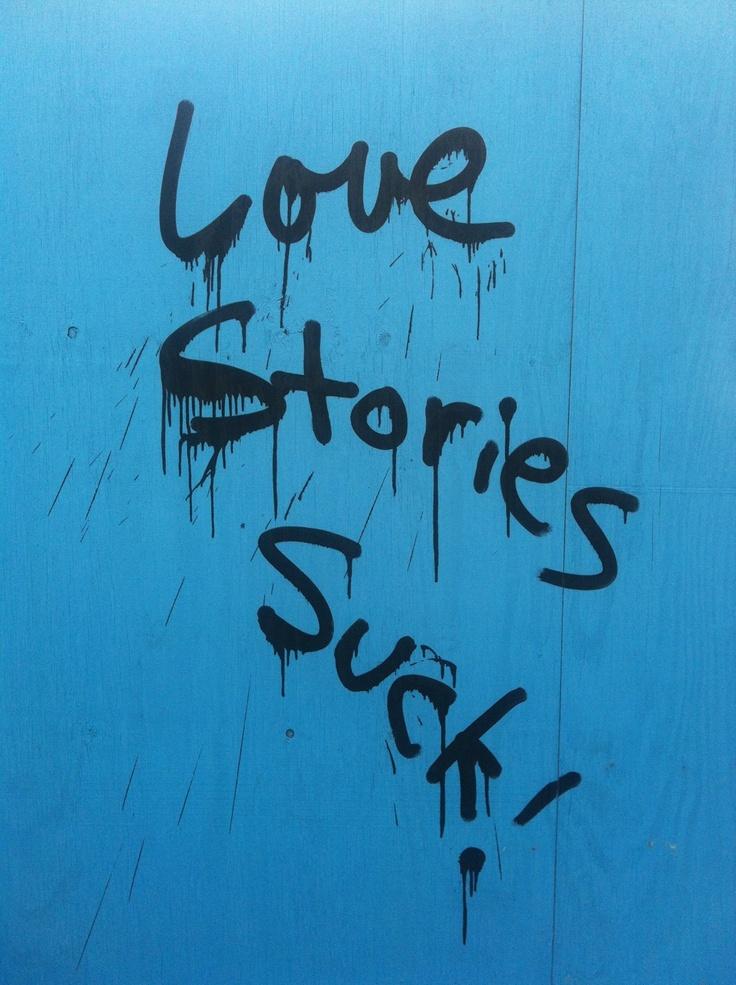 love stories suck...