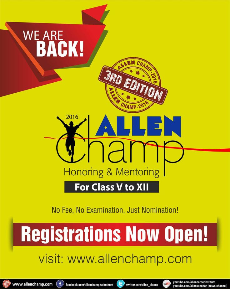 Registrations Open for ALLEN Champ 2016 (3rd Edition) A unique Honoring & Mentoring Programme for Class Vth to XIIth Students. No Fee, No Examination, Just Nomination!