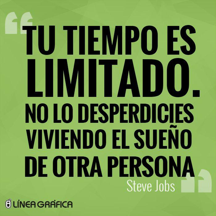 Frase Steve Jobs. Inspiración.