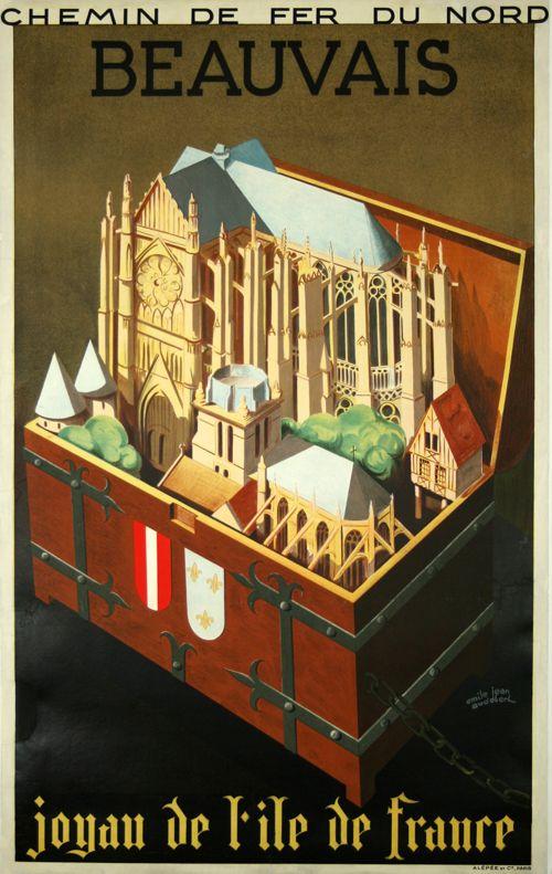 Beauvais, joyau de l'île de France - France - 1930 - illustration de Emile Jean Audebert -