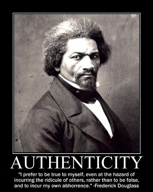 Frederick Douglas on authenticity