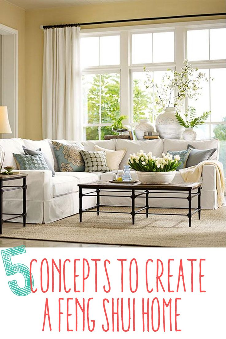 "5 Concepts to Create a Feng Shui Home - Non-Confusing, Simple Explanation of ""Feng Shui"" that makes sense to a VERY UN-fancy lady! :) - KG"