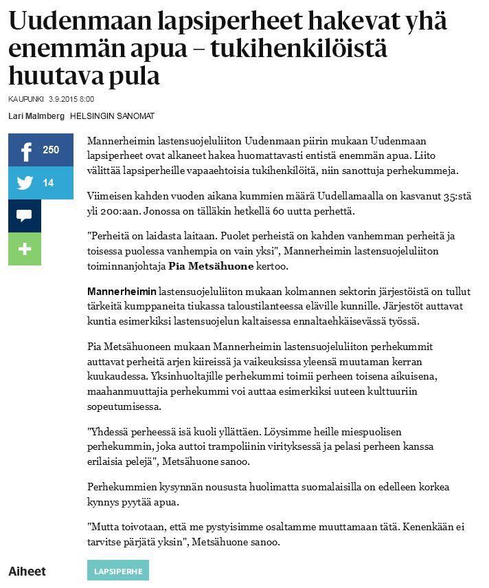 MLL:n Uudenmaan piiri etsii uusia perhekummeja Uudellamaalla. Helsingin Sanomien verkkojuttu 3.9.2015.