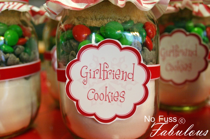 """Girlfriend Cookies"" in a pint jar @ nofussfabulous.com   would be cute for visiting teaching or neighbor gifts"