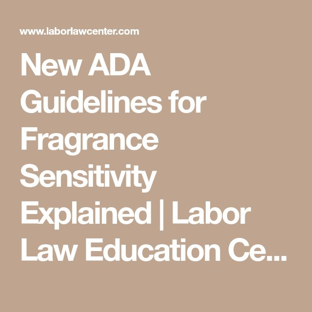 New ADA Guidelines for Fragrance Sensitivity Explained | Labor Law Education Center: Learn About Labor Laws in Your State
