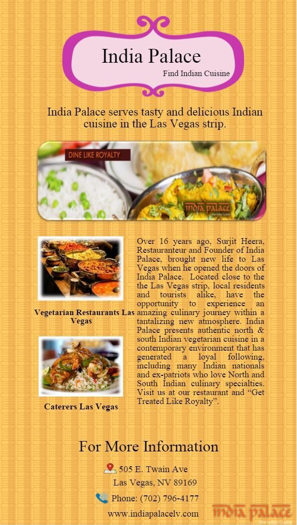 India Palace Presents Authentic North South Indian Vegetarian Cuisine In A Contemporary Environment That Has