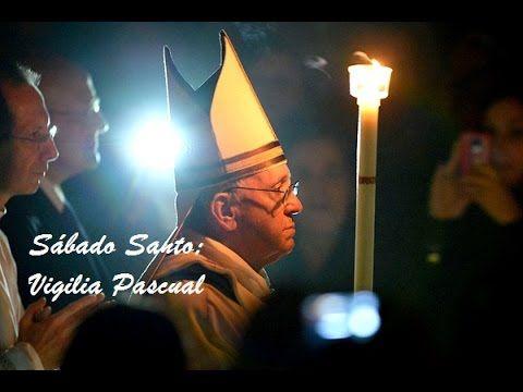 Sábado Santo   En la noche  Santa Vigilia Pascual-26 de marzo 2016-C-