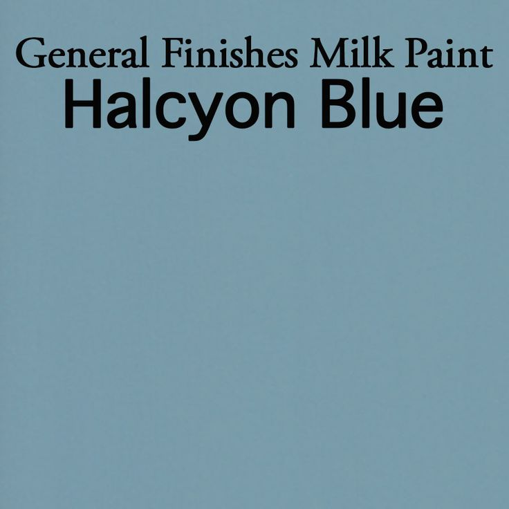 General Finishes Milk Paint In Halcyon Blue Milk Paint