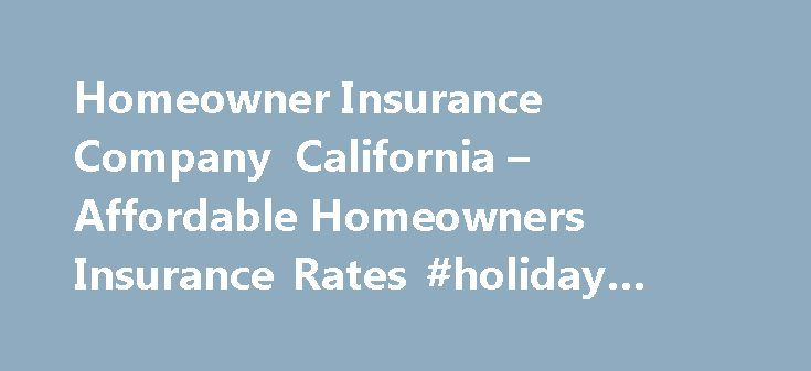 Homeowner Insurance Company California – Affordable Homeowners Insurance Rates #holiday #insurance #compare http://insurance.remmont.com/homeowner-insurance-company-california-affordable-homeowners-insurance-rates-holiday-insurance-compare/  #home auto insurance # 8 Major Traits Nurses should expect from their insurance company Generous Discounts for Nurses Nurse Practitioners Nurse practitioners and nurses are some of the safest drivers on the road. Make sure your insurance company rewards…