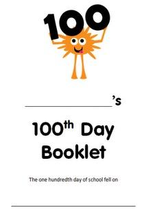 100th Day booklet: Schools, 100Th Day, Third Graders, 100Thday, School Ideas, Virginia, Classroom Ideas, 100 Days, 100 S