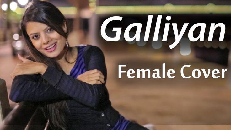 Galliyan Song | Ek Villain | Ankit Tiwari | Sidharth Malhotra | Shraddha Kapoor - Cover by DEE Sinnarkar