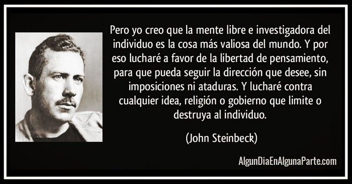 "Fragmento de ""Al este del Edén"" de John Steinbeck. #libertad #pensamiento #literatura"