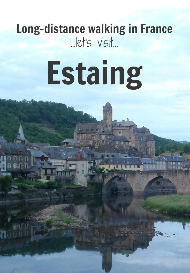 Discover the most beautiful village of Estaing on a walking holiday in France