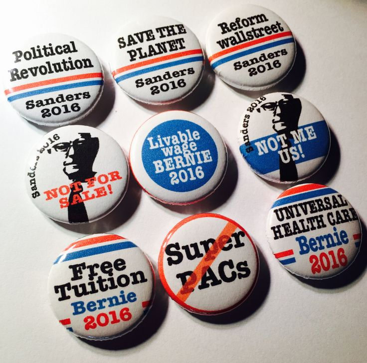 Bernie Sanders Political Slogans  - pinback buttons by FetchMyButton on Etsy