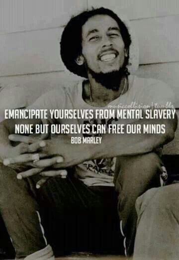 """Emancipate yourself from mental slavery,"" because ""None but ourselves can free our minds"" Bob Marley Redemption Song the lyrics are partially based on a quotation from Marcus Garvey - there's a Canadian connection to this - see here - http://torontopubliclibrary.typepad.com/arts_culture/2014/02/bob-marleys-redemption-song-the-canadian-connection.html. February is Black History Month - what are you doing to celebrate this ?"