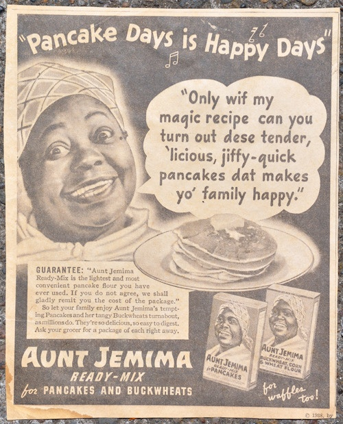 Aunt Jemima was originally a white woman in black face; later needed a real sister's image for the food campaign
