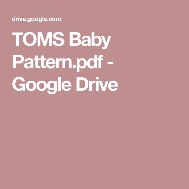 TOMS Baby Pattern.pdf - Google Drive