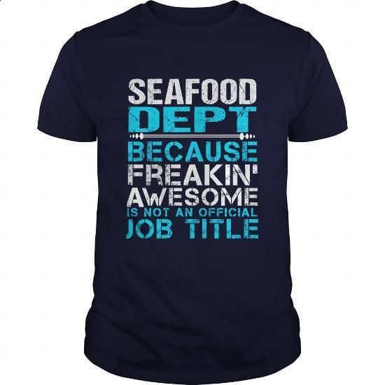 SEAFOOD-DEPT - #customized sweatshirts #cotton t shirts. ORDER HERE =>…