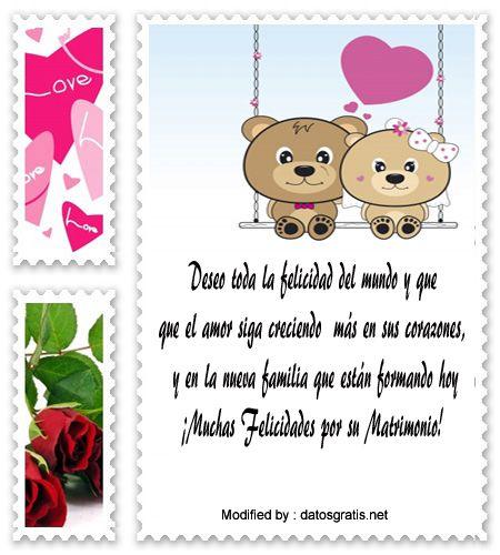 descargar mensajes bonitos para boda,frases para boda: http://www.datosgratis.net/lindisimos-mensajes-para-novios-por-su-matrimonio/