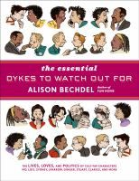 Essential Dykes to Watch Out For | Alison Bechdel.   Any look at Alison Bechdel needs to cover the wonderful & witty comic soap opera, DTWOF...[which] can appeal to anyone gay or straight. Written with truth and affection for the absurd, Bechdel created something very special. ~KK-D: Worth Reading, Alison Bechdel, Graphics Novels, Graphic Novels, Book Worth, Essential Dyke, Comics Strips, Watches, Comic Strips
