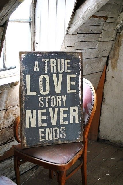 Awwwww.....True Love Story Never Ends - Excited to find out someday!!!!