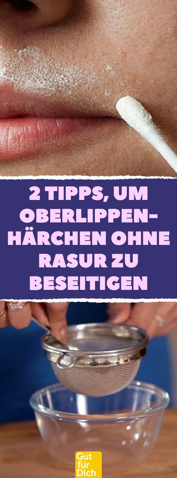 2 Tipps, um Oberlippen- Härchen ohne Rasur zu beseitigen. #damenbart #rasieren ...